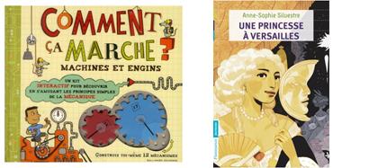 Comment ça marche : Machines et engins / Une princesse à Versailles (histoire de La Palatine)