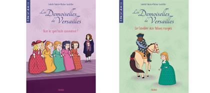 Les demoiselles de Versailles ( T1 ou T2) - premiers romans