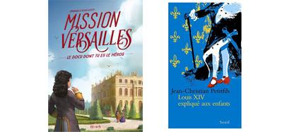 Mission Versailles : docu dont tu es le héros - Louis XIV expliqué aux enfants