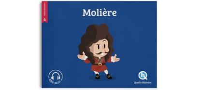 Quelle Histoire - Molière
