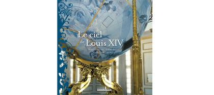 Le ciel de Louis XIV, M. Béjanin, H Naudeix, Honoré Clair, 2009