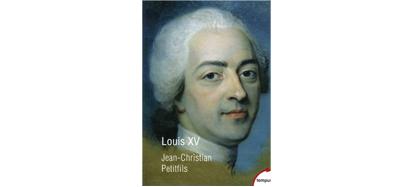Louis XV, JC Petitfils, Tempus, 2018