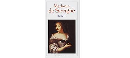Lettres de Mme Sévigné, Flammarion, 2016