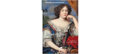 Mme de Maintenon, Lettres choisies, Champion classiques, 2019