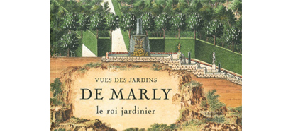 Vues des jardins de Marly - Le roi-jardinier, de Gourcuff, 2001