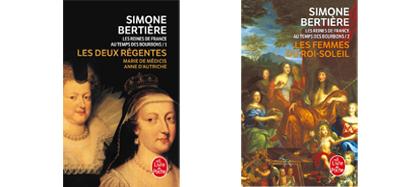 Reines de France, Les Bourbons, S Bertière, Livre de poche, 2012-2014, tome 1 ou 2